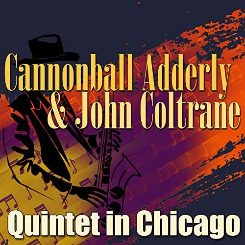 Cannonball Adderly & John Coltrane