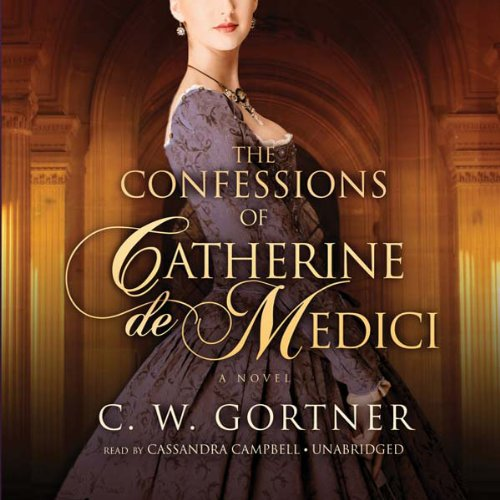 The Confessions of Catherine de Medici audiobook cover art