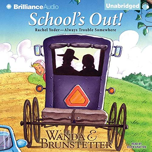 School's Out                   By:                                                                                                                                 Wanda E. Brunstetter                               Narrated by:                                                                                                                                 Ellen Grafton                      Length: 3 hrs and 13 mins     5 ratings     Overall 3.8