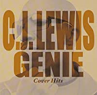 Genie: Cover Hits 2011 by C.J. Lewis (2011-07-05)