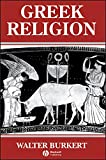 Greek Religion: Archaic and Classical (Ancient World) (English Edition)