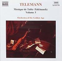 Tafelmusik Vol.3