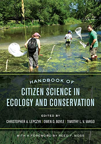 Handbook of Citizen Science in Ecology and Conservation