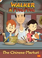 The Adventures of Walker and Ping Ping: The Chinese Market