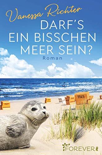 Darf's ein bisschen Meer sein?: Roman