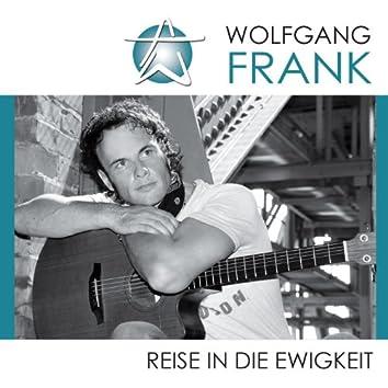 Reise in die Ewigkeit Wolfgang Frank