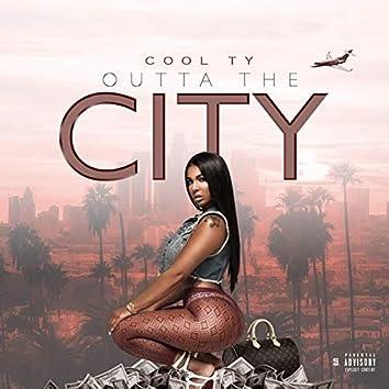 Outta the City