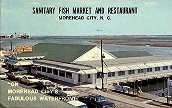 Sanitary Fish Market And Restaurant Morehead City, North Carolina Original Vintage Postcard