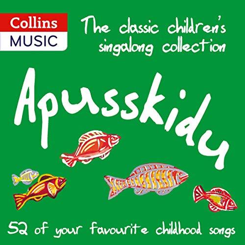 The Classic Children's Singalong Collection: Apusskidu Titelbild