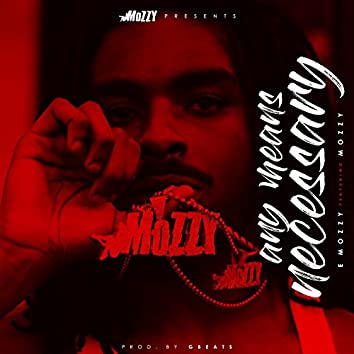 Any Means Necessary (feat. Mozzy)