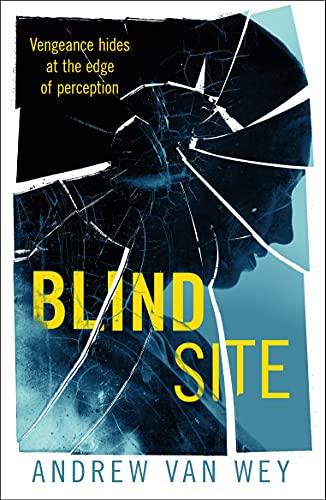 Blind Site: A Mind-Bending Thriller