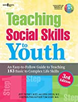 Teaching Social Skills to Youth, 3rd Ed.: An Easy-To-Follow Guide to Teaching 183 Basic to Complex Life Skills by Jeff M.Ed. Tierney Erin Green(2016-02-15)