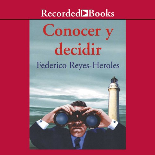 Conocer y decidir [Notice and Decide (Texto Completo)] audiobook cover art