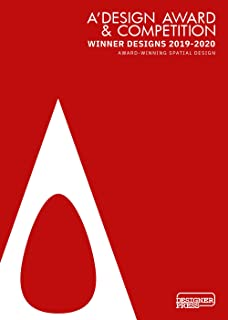 A'Design Award & Communication. Winner designs 2019-2020. Award Winning Spatial Design. Ediz. illustrata