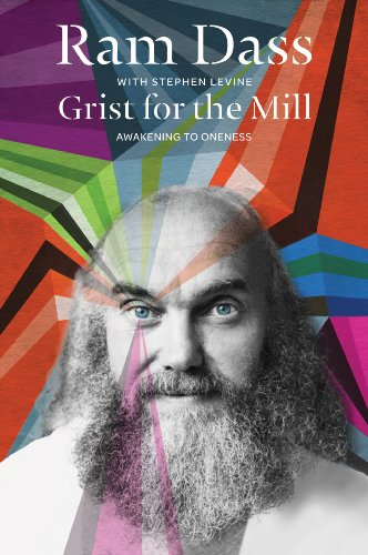Grist for the Mill: Awakening to Oneness (English Edition)