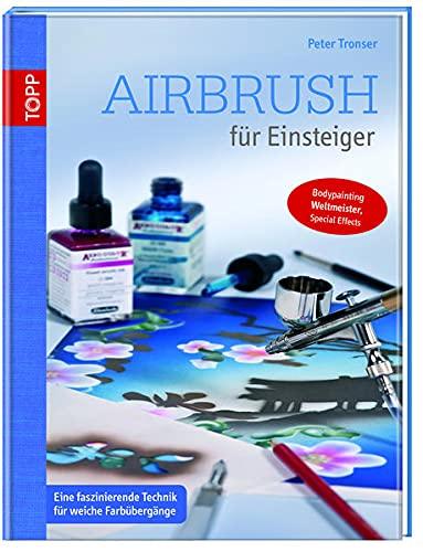 Airbrush für Einsteiger: Eine faszinierende Technik für weiche Farbübergänge