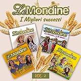 Le Mondine: I migliori successi (Vol. 2)