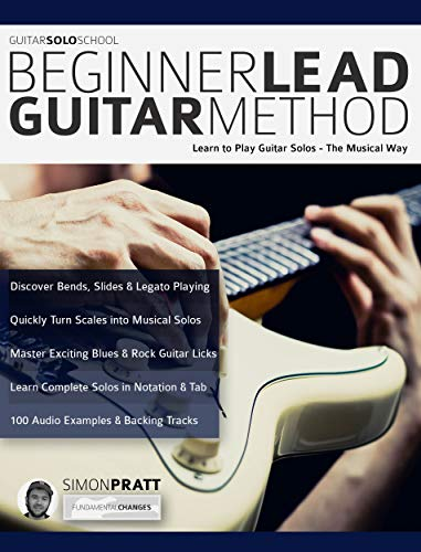 Guitar Solo School: Beginner Lead Guitar Method: Learn to Play ...