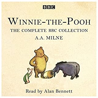 Winnie-the-Pooh     The Complete BBC collection              By:                                                                                                                                 A. A. Milne                               Narrated by:                                                                                                                                 Alan Bennett                      Length: 3 hrs and 42 mins     62 ratings     Overall 4.8