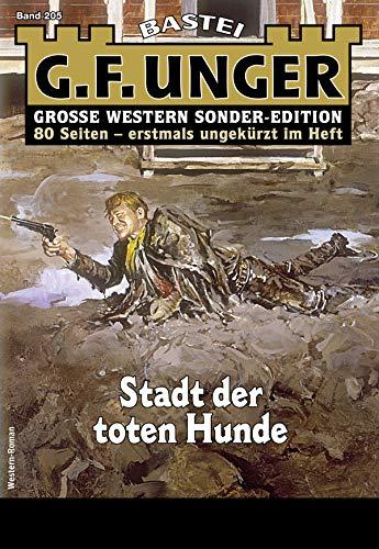 G. F. Unger Sonder-Edition 205 - Western: Stadt der toten Hunde