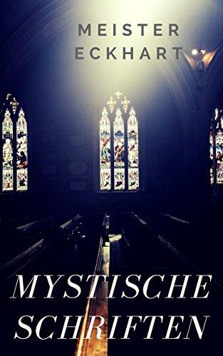 Mystische Schriften: Predigten, Traktate, Sprüche