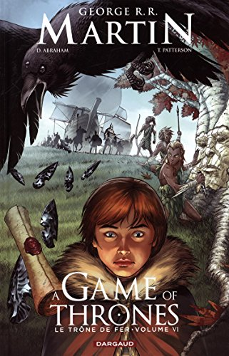 A Game of thrones - Le Trône de fer - tome 6 - A game of thrones - Le trône de fer (6/6)