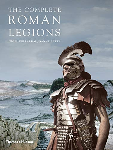 The Complete Roman Legions (Paperback) /anglais