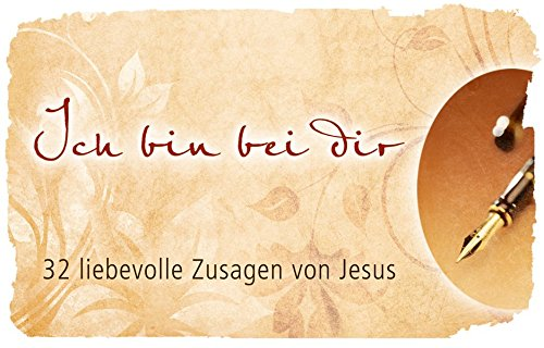 Ich bin bei Dir - Textkarten: 32 liebevolle Zusagen von Jesus