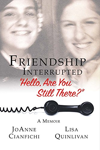 "Friendship Interrupted: ""Hello, Are You Still There?"""