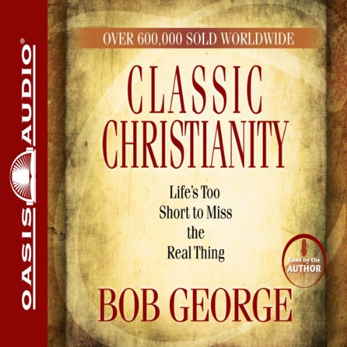 Classic Christianity audiobook cover art