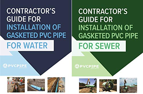 Contractor's Guide for Installation of Gasketed PVC Pipe for Water / for Sewer (English Edition)