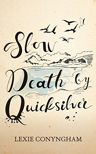 Book: Slow Death by Quicksilver (Murray of Letho Book 9) by Lexie Conyngham