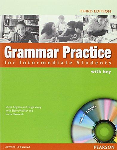 Grammar practice. Intermediate. With key. Per le Scuole superiori. Con CD-ROM by Steve Elsworth