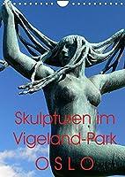 Skulpturen im Vigeland-Park Oslo (Wandkalender 2022 DIN A4 hoch): Ansichten aus dem einmaligen Vigeland-Skulpturenpark in Oslo (Geburtstagskalender, 14 Seiten )