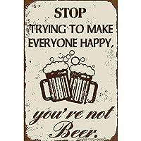新しいメタルティンサインレトロヴィンテージみんなを幸せにしようとするのをやめなさい、あなたは家のためのビールアルミニウムサインではありません-20x30cm