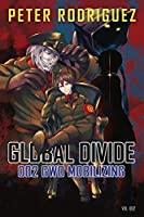 Global Divide: 002 GWO Mobilizing