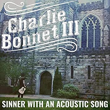 Sinner with an Acoustic Song