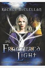 Fractured Light Hardcover
