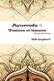 Ayurveda - toxines et tisanes by Melle S??raphine?? Ebook (2015-07-23)