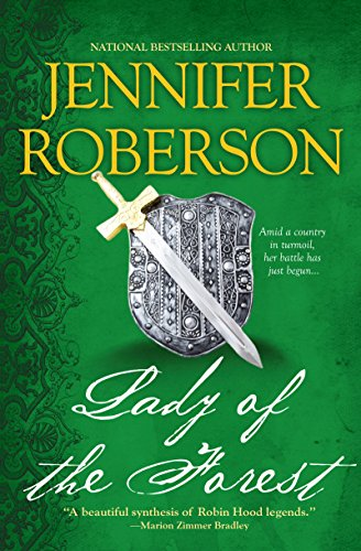 Lady of the Forest (A Novel of Sherwood Book 1) by [Jennifer Roberson]