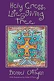 Holy Cross, Life-Giving Tree