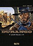 Durango. Gesamtausgabe Band 4: (Band 10 – 12)
