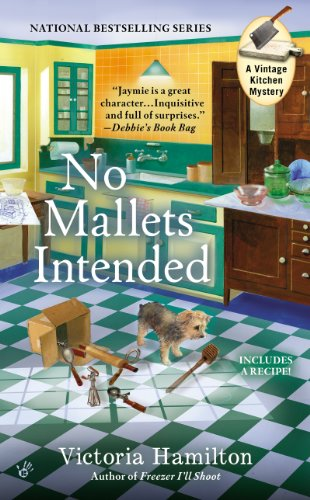 No Mallets Intended (A Vintage Kitchen Mystery Book 4)