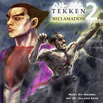 Tekken 2: Reclamation