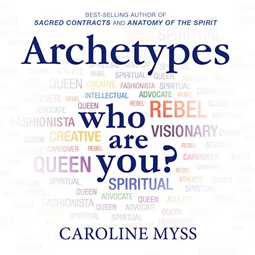 Archetypes Audiobook Caroline Myss Audible