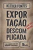 Exportação descomplicada: O seu produto além das fronteiras brasileiras