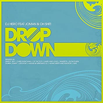 Drop Down (feat. Oh Shit!, Joman)