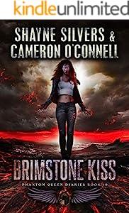 Brimstone Kiss: Phantom Queen Book 10 - A Temple Verse Series (The Phantom Queen Diaries)