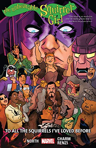 The Unbeatable Squirrel Girl Vol. 12: To All The Squirrels I've Loved Before (The Unbeatable Squirrel Girl (2015-2019)) (English Edition)