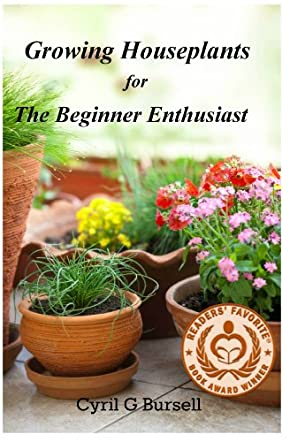Growing Houseplants for the Beginner Enthusiast